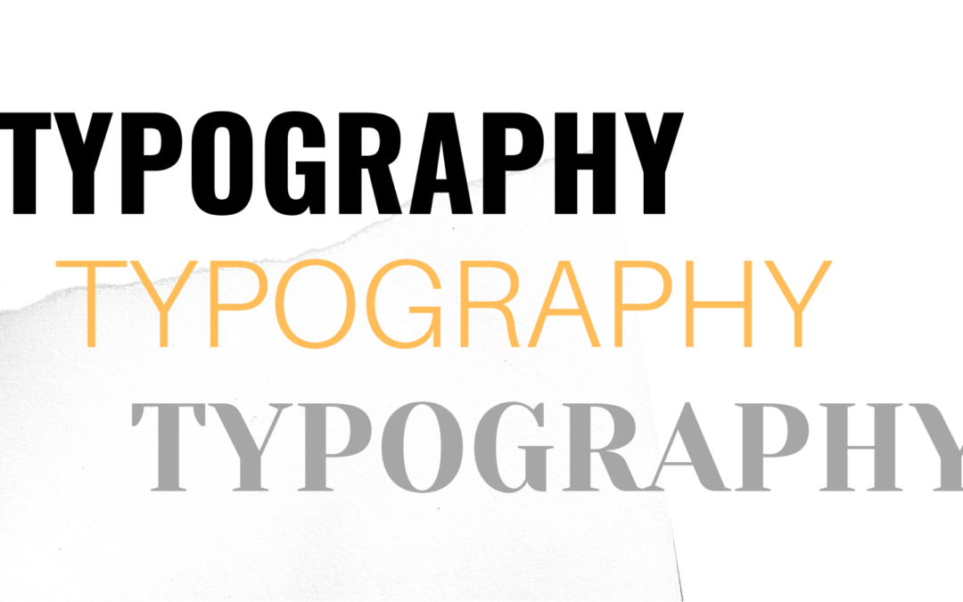 The value of typography in creating your brand